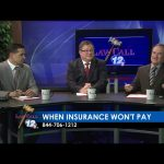 When your insurance company won't pay – LawCall – Legal Videos