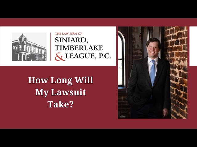 How Long Will My Lawsuit Take?