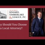 Why You Should Choose a Local Attorney