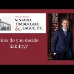 How do you decide liability?